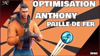 [Fortnite] OPTIMISATION ANTHONY DE PAILLE DE FER | VAUT-IL LE COUP... DE POING !? - Sauver le Monde