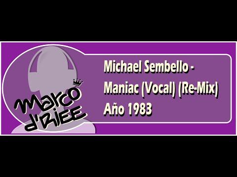 Michael Sembello - Maniac (Vocal) (Re Mix) - 1983
