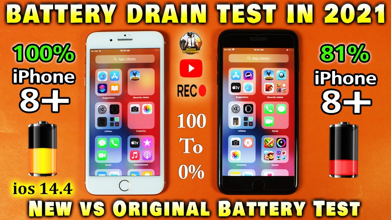 iPhone 8 Plus New Battery vs Original Battery Life Drain Test in 2021   8 Plus IOS 14.4 Battery Test
