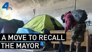 Official Move to Recall Mayor Over Homelessness Epidemic | NBCLA
