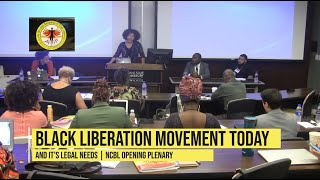 NCBL The Black Liberation Movement Today & It's Needs
