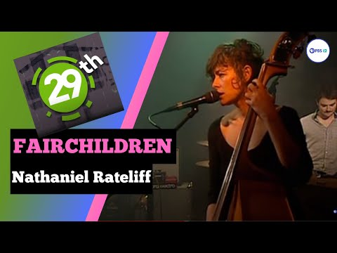 Sounds on 29th: FAIRCHILDREN/Nathaniel Rateliff