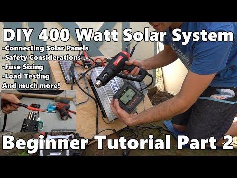 DIY 400 Watt Solar Power System Beginner Tutorial *Part 2*