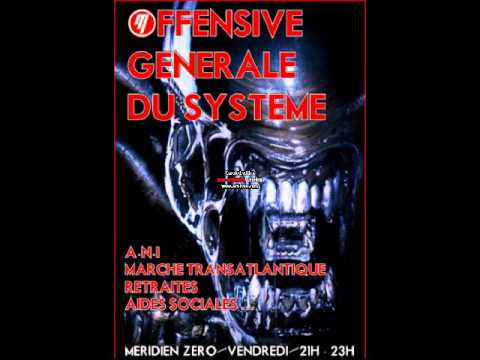 OFFENSIVE GENERALE DU SYSTEME !