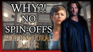 Why Supernatural's Spin-Offs Failed (Part 2: Wayward Sisters) ('Supernatural')