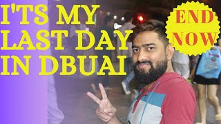 Last day in UAE , Dubai to lahore Travel vlog #8