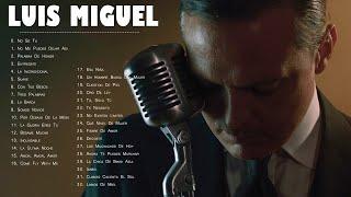 LUIS MIGUEL (30 GRANDES EXITOS) SUS MEJORES CANCIONES - LUIS MIGUEL 90s Sus EXITOS Romanticos