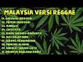 Malaysia Versi Reggae  Mp3 - Mp4 Download