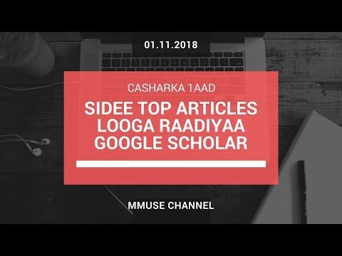 (1) Sidee Articles Looga Raadiyaa Google Scholar? - Casharka 1aad ee Caawinta Cilmi-baarista