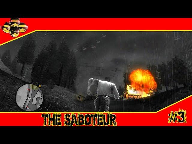 The Saboteur #3 - DEU MERDA A guerra começou (Legendado PT-BR)