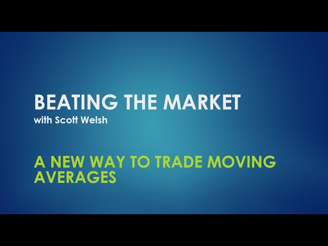 A New Way To Trade Moving Averages