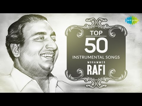 Top 50 songs of Mohammed Rafi  Instrumental HD Songs  One Stop Jukebox