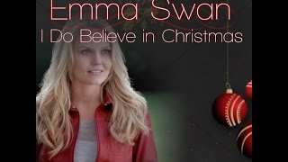 Emma Swan - I Do Believe In Christmas