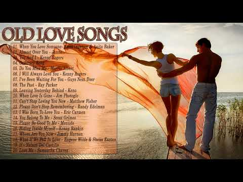 The Most Old Beautiful Love Songs Of All Time -  Greatest Romantic Love Songs Ever