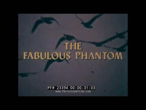 THE FABULOUS PHANTOM II  F-4 PHANTOM MCDONNELL DOUGLAS AIRCRAFT FILM  23394