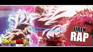 RAP DE JIREN FULL POWER (DRAGON BALL SUPER) | 2018