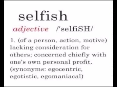 The Curse Of Being Selfish.