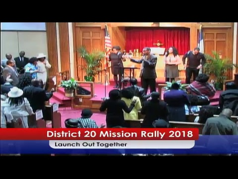 LAUNCH OUT TOGETHER | District 20 Missions Rally 2018