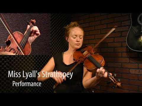 Miss Lyall's Strathspey - Scottish Fiddle Lesson by Hanneke Cassel