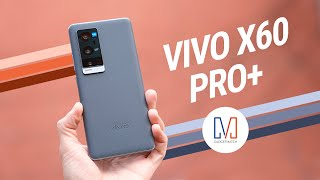 vivo X60 Pro+ Review: The Camera Smartphone to Beat!