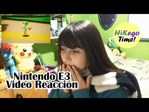 Nintendo E3 Video Reacción [Hikego Time]