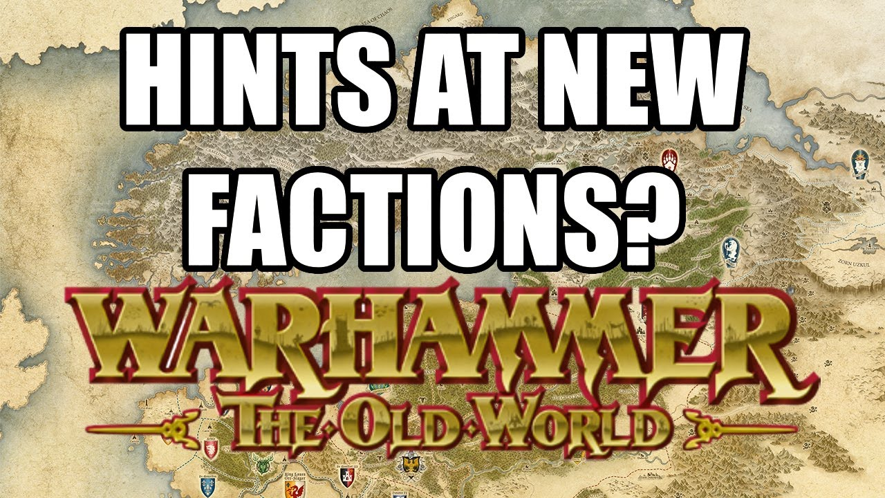 GW Hinting At New Factions? - Warhammer The Old World - Games Workshop