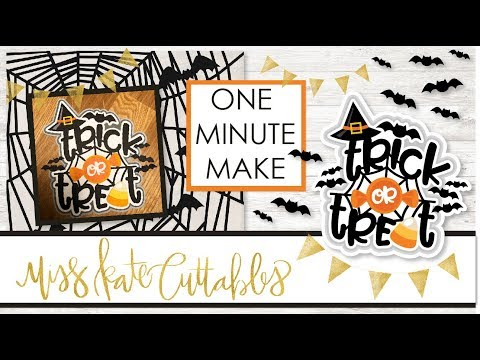 One Minute Make - Trick Or Treat Title How To DIY Tutorial With FREE SVG Files