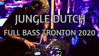 Dj Jungle Dutch Tergalau Terbaru || Full Bass Tronton 2020