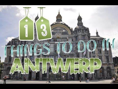 Top 13 Things To Do In Antwerp, Belgium