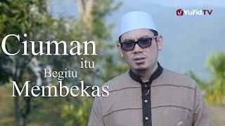 Download Video Ceramah Singkat: Ciuman itu Begitu Membekas - Ustadz Ahmad Zainuddin, Lc. MP3 3GP MP4