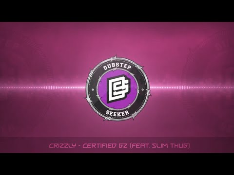 ╣TRAP╠ Crizzly - Certified Gz (feat. Slim Thug)