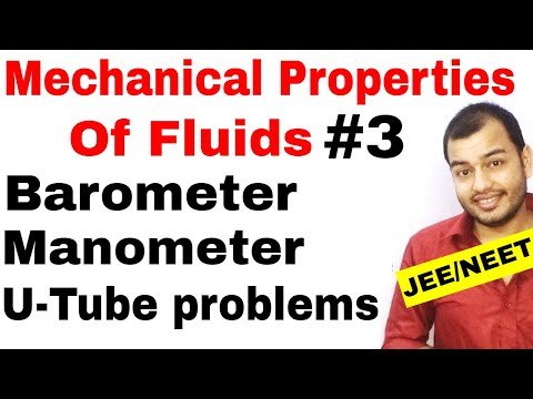 Class 11 chap 10 || Fluids 03 ||  Barometer and Manometer and U - Tube problems JEE MAINS /NEET |