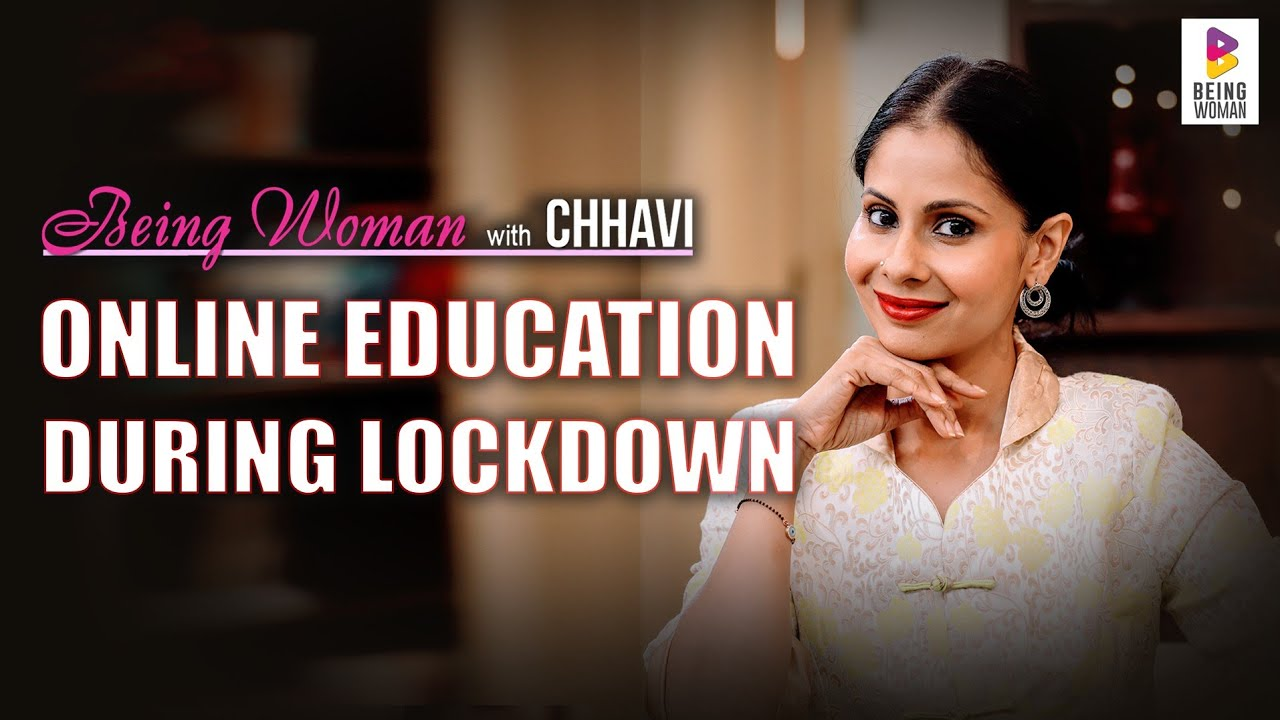 ONLINE CLASSES DURING LOCKDOWN | What's Your Secret?! | BEING WOMAN with Chhavi