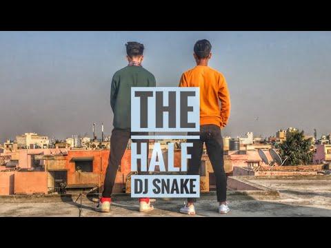 The Half | DJ Snake | Dance By Vidit And Vinay | Hip Hop |