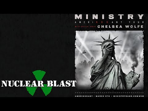 MINISTRY - North America 'AmeriKKKant Tour' with Chelsea Wolfe (OFFICIAL TRAILER)