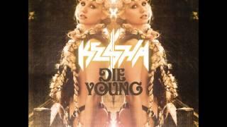 Ke$ha - Die Young (Ringtone)