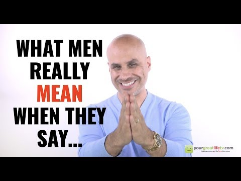 What Men Rally Mean When They Say...