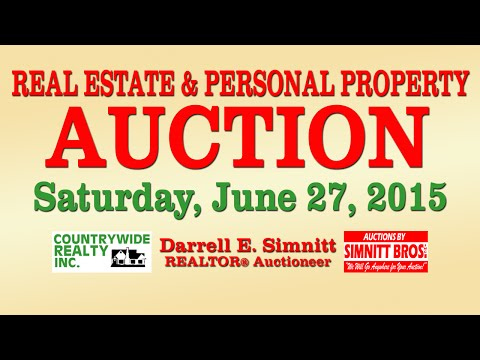 Auctions by Simnitt Bros. June 27, 2015 Real Estate & Personal Property Auction