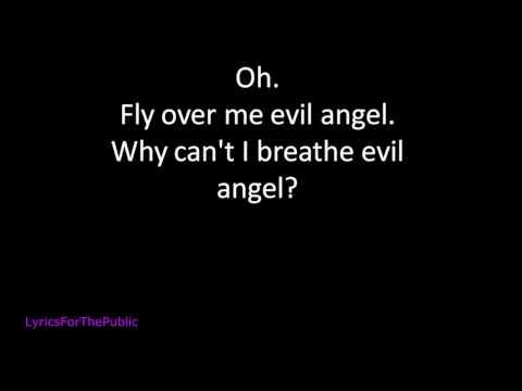 Breaking Benjamin - Evil Angel Lyrics