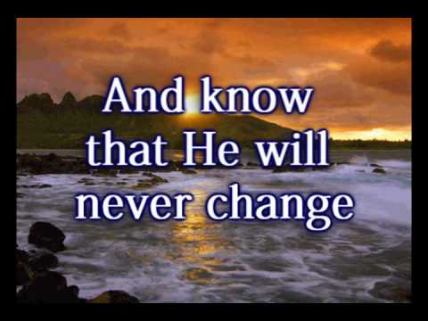 Be Still and Know - Steven Curtis Chapman - Worship Video w/lyrics