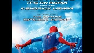 Gambar cover Alicia Keys Ft. Kendrick Lamar - Its On Again (Radio Edit) The Amazing Spiderman 2 1080p