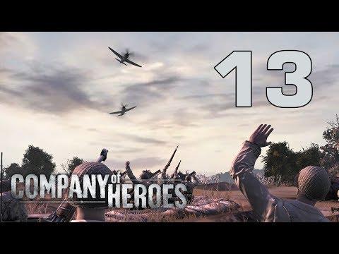 Прохождение Company of Heroes #13 - Удержание Мортэна [Высадка в Нормандии][Эксперт]