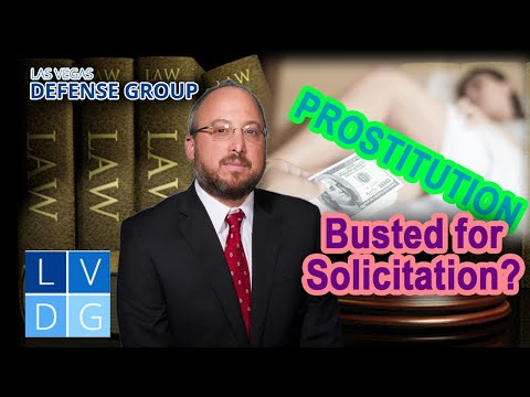 "What if I am busted for ""solicitation"" in Las Vegas, NV? Laws & penalties"