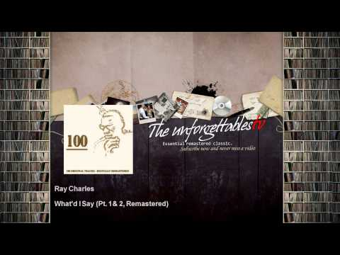 Ray Charles - What'd I Say - Pt. 1 & 2, Remastered mp3
