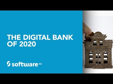 Software AG's Digital Bank 2020