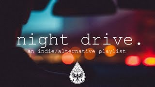 Baixar night drive 🌃 - An Indie/Alternative Playlist
