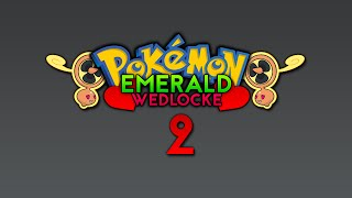 Pokemon Emerald Wedlocke Episode 2: Raw Power!