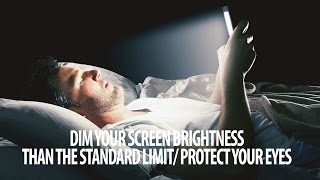 Useful Tip to keep your EYESIGHT safe from the screens at night