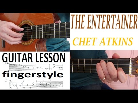 ENTERTAINER 1 (of 2) CHET ATKINS -  fingerstyle GUITAR LESSON