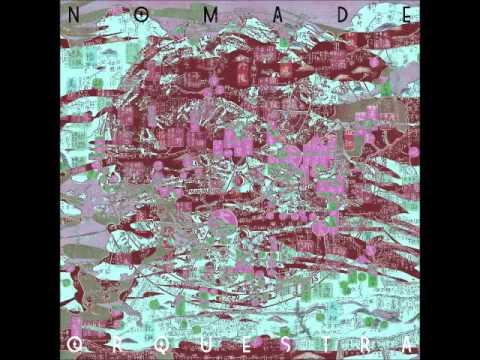 Nomade Orquestra - Nomade Orquestra (2014)